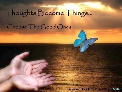 thoughts-become-things
